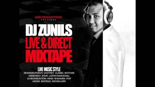DJ ZUNILS LIVE & DIRECT MIXTAPE -  HOUSE AREA - LIVE RECORDING MIXTAPE