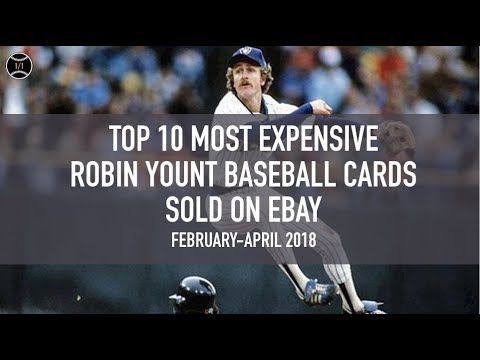 Top 10 Most Expensive Robin Yount Baseball Cards Sold On Ebay February April 2018