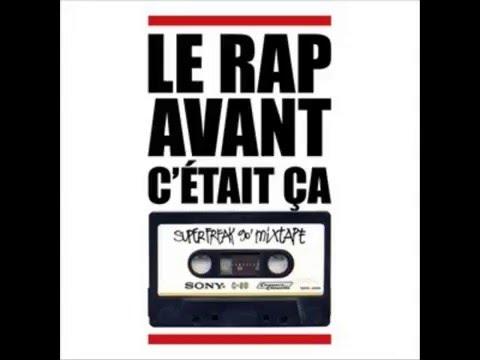 Le Rap avant c'était ça Super Freak (Full MixTape)