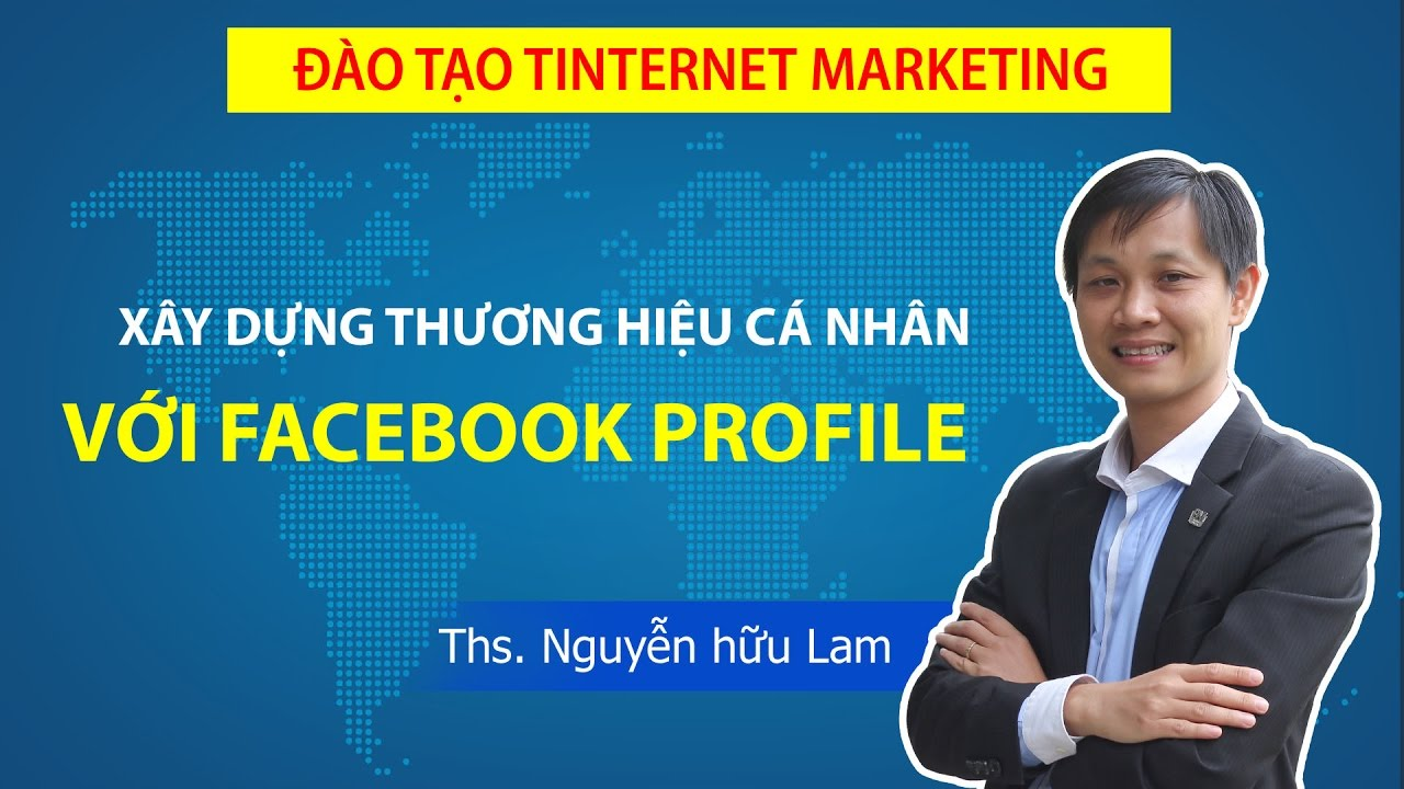 Bán hàng với Facebook Profile cá nhân, xây dựng thương hiệu cá nhân