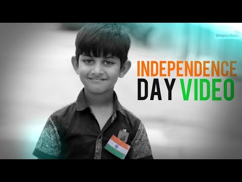 Best Independence Day Video | Independence Day Special | Happy Independence Day 2016 | Shreyas Media