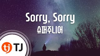 [TJ노래방] Sorry, Sorry - 슈퍼주니어 (Sorry, Sorry - Super Junior) / TJ Karaoke