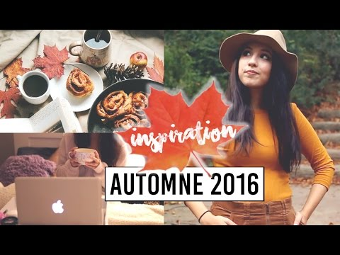 AUTOMNE 2016 • INSPIRATION (mode, beauté, cocooning) 🍂🍁 | camillegrandxo