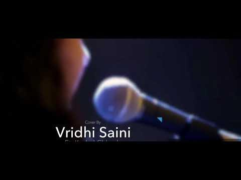 Mein Phir Bhi Tumko Chahungi By Arijit Singh And Vridhi Saini