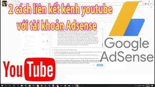 Các cách để liên kết kênh youtube với google adsense nhận tiền quảng cáo
