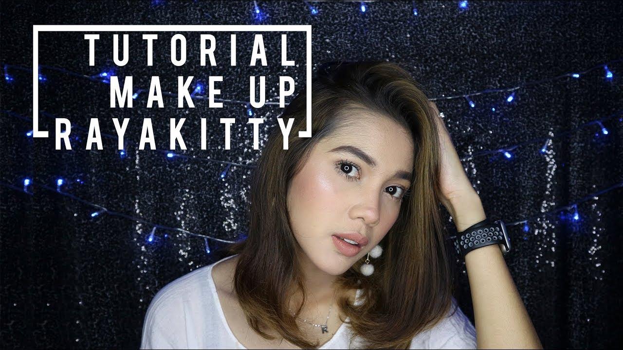 Daily Make Up Raya Kitty Youtube