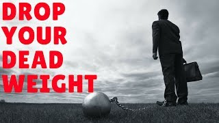 Drop Your Dead Weight (MGTOW)