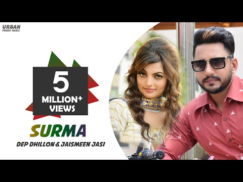Surma (Full Video) Deep Dhillon   Jaismeen Jassi   New Punjabi Songs 2018