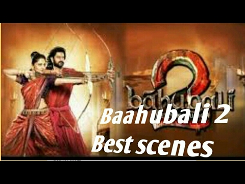 BEST SCENES OF BAHUBALI 2  MOVIE HD 2017