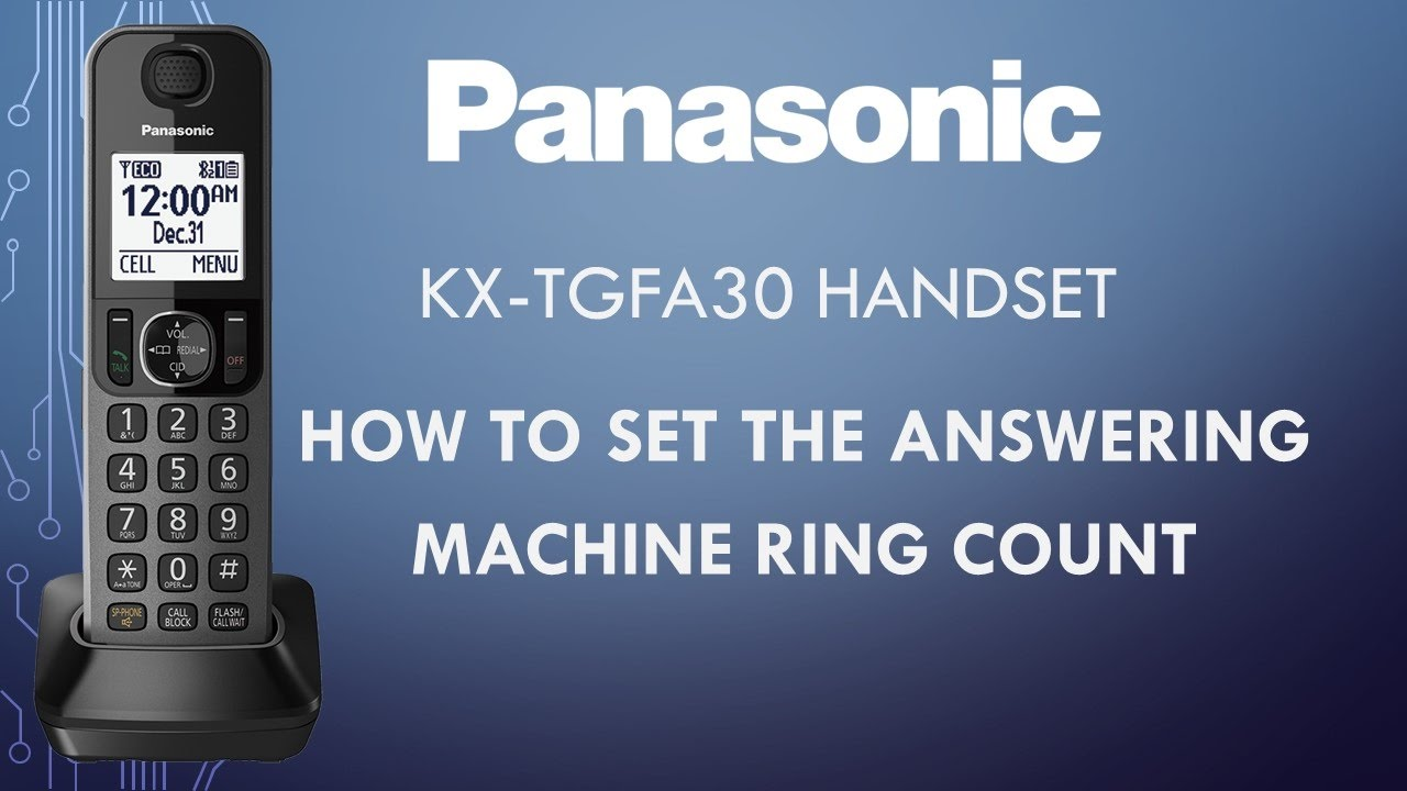 Panasonic Telephone - KX-TGFA30 - How to set the answering ring count