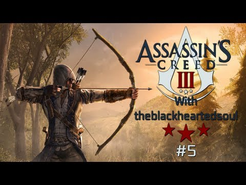 Assassin's Creed 3 Walkthrough Ep.5 - I suck at eavesdropping! - theblackheartedsoul