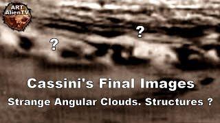 Cassini's Final Images: Strange Angular Clouds. Saturn Structures ? ArtAlienTV thumbnail