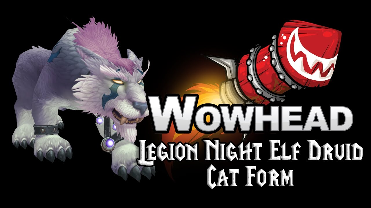 Legion Night Elf Druid Cat Forms - YouTube