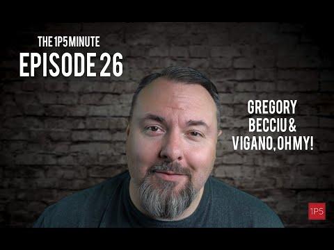 1P5 Minute #26 - Gregory, Becciu, & Viganò - Oh My!