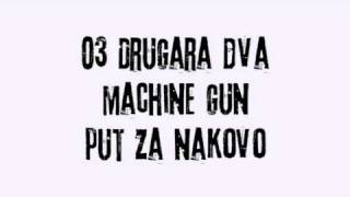 Machine Gun (Knin) - Drugara dva.mpg