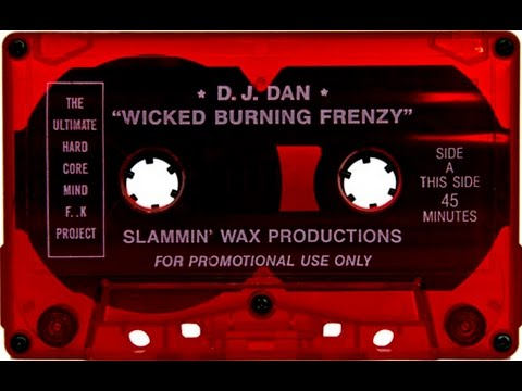 DJ Dan - Wicked Burning Frenzy (The ultimate mindf*ck project - side A)