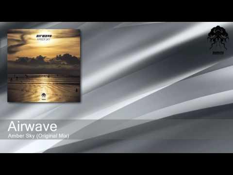 Airwave - Amber Sky - Original Mix (Bonzai Progressive)