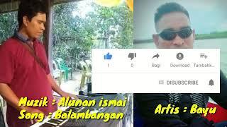 Bajau song: Balambangan artis Bayu
