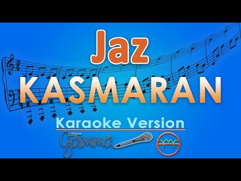 Jaz - Kasmaran (Karaoke Lirik Tanpa Vokal) by GMusic