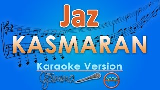 Video Jaz - Kasmaran (Karaoke Lirik Tanpa Vokal) by GMusic download MP3, 3GP, MP4, WEBM, AVI, FLV Januari 2018