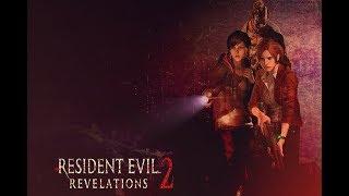 Resident Evil: Revelations 2 [TR Altyazaılı] Gameplays Walkthrough [PC]Steam-PS4-XBOX,ONE #1