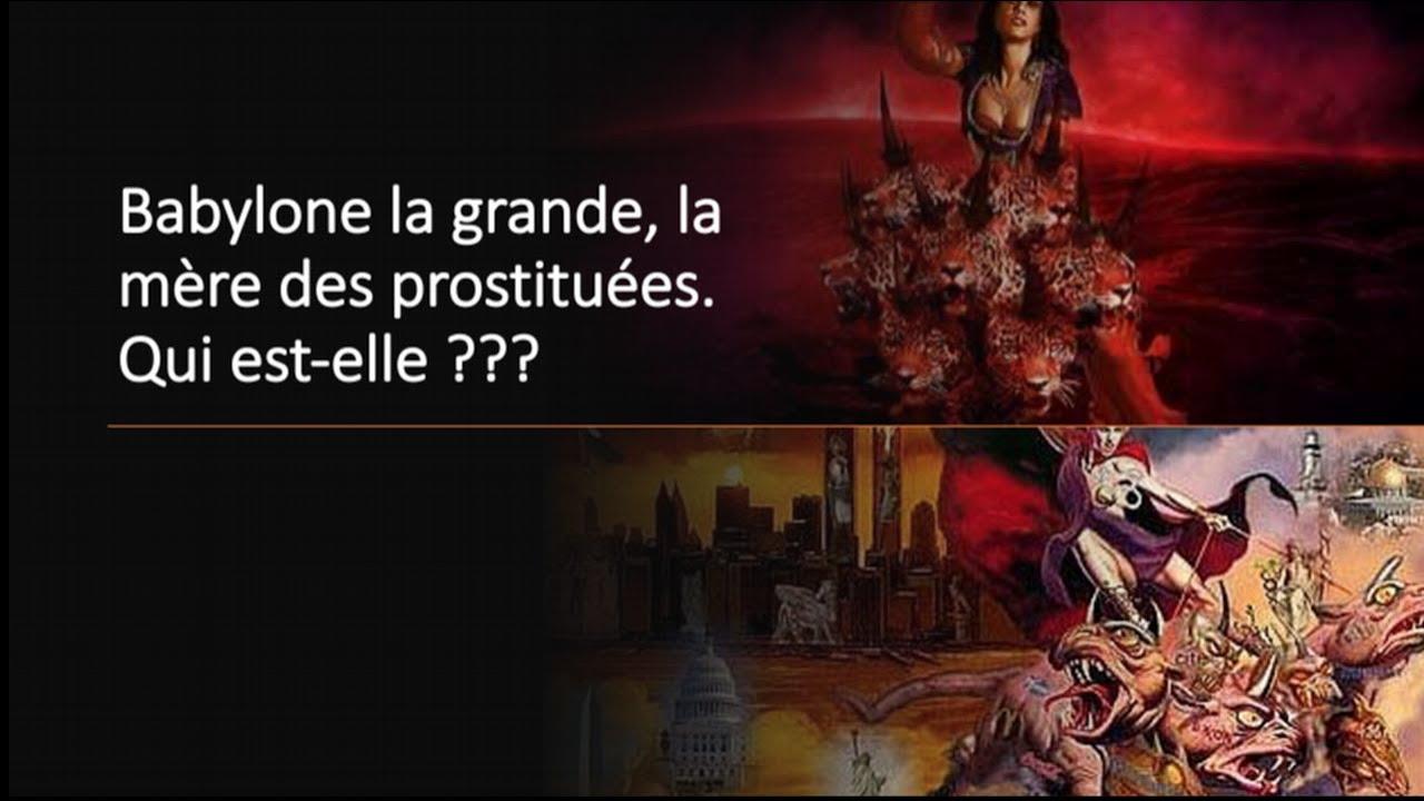 Babylone la grande, la mère des prostituéses. Qui est-elle ?