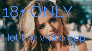 Hot live video app