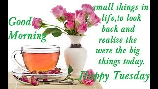 happy tuesday morning good morning lovely wishes whatsapp greetings beautiful quotes e cards