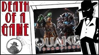 Death of a Game: Quake Champions
