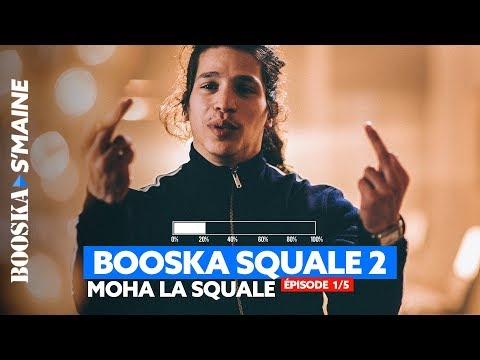 Moha La Squale | Freestyle Booska Squale #2 [Booska S'maine 1/5]