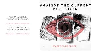 Against The Current - Sweet Surrender (Lyric Video)