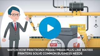 HOW PRINTRONIX P8000 PLUS LINE MATRIX PRINTERS SOLVE HIGH-VOLUME INDUSTRIAL PRINTING CHALLENGES
