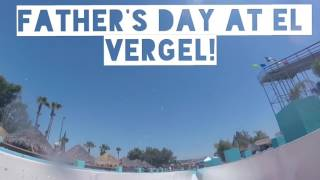 Father's Day at el Vergel