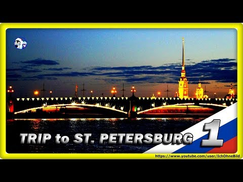 🔴 White Night - Part 1• ST. PETERSBURG | RUSSIA • TRAVEL • GUIDE