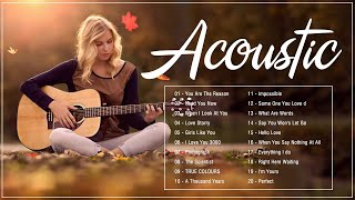 Best Acoustic Love Songs 2021Playlist - English Guitar Acoustic Cover Of Popular Songs Of All Time