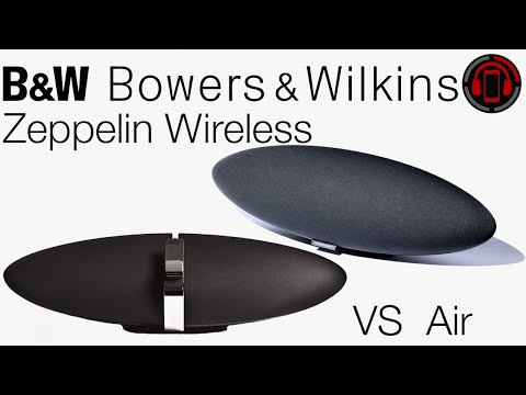 Bowers & Wilkins Zeppelin Air vs Wireless [Deutsch/German]
