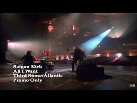 All I Want - Saigon Kick
