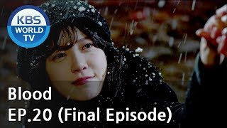 Video Blood | 블러드 EP.20 (Final Episode) [SUB : KOR, ENG, CHN, MLY, VIE, IND] download MP3, 3GP, MP4, WEBM, AVI, FLV September 2018