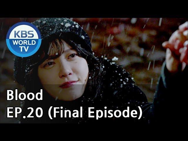 Blood   블러드 EP.20 (Final Episode) [SUB : KOR, ENG, CHN, MLY, VIE, IND]