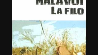 Malavoi- La Filo
