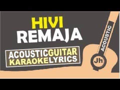 Hivi - Remaja (Karaoke Acoustic Instrumental)