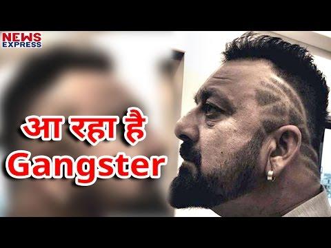 एक बार फिर से Gangster बनकर आ रहे है Sanjay Dutt