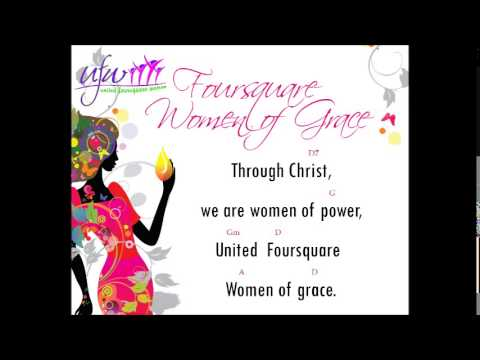 Foursquare women of grace theme song youtube