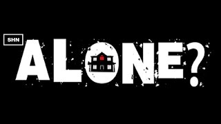ALONE? Full HD 1080p/60fps GTX 1070 Longplay Walkthrough Gameplay No Commentary