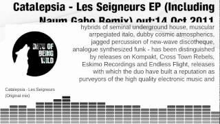 Catalepsia - Les Seigneurs EP (Including Naum Gabo Remix)