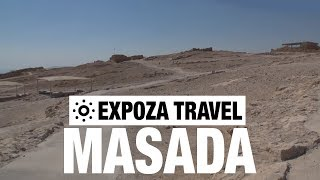 Masada (Israel) Vacation Travel Video Guide