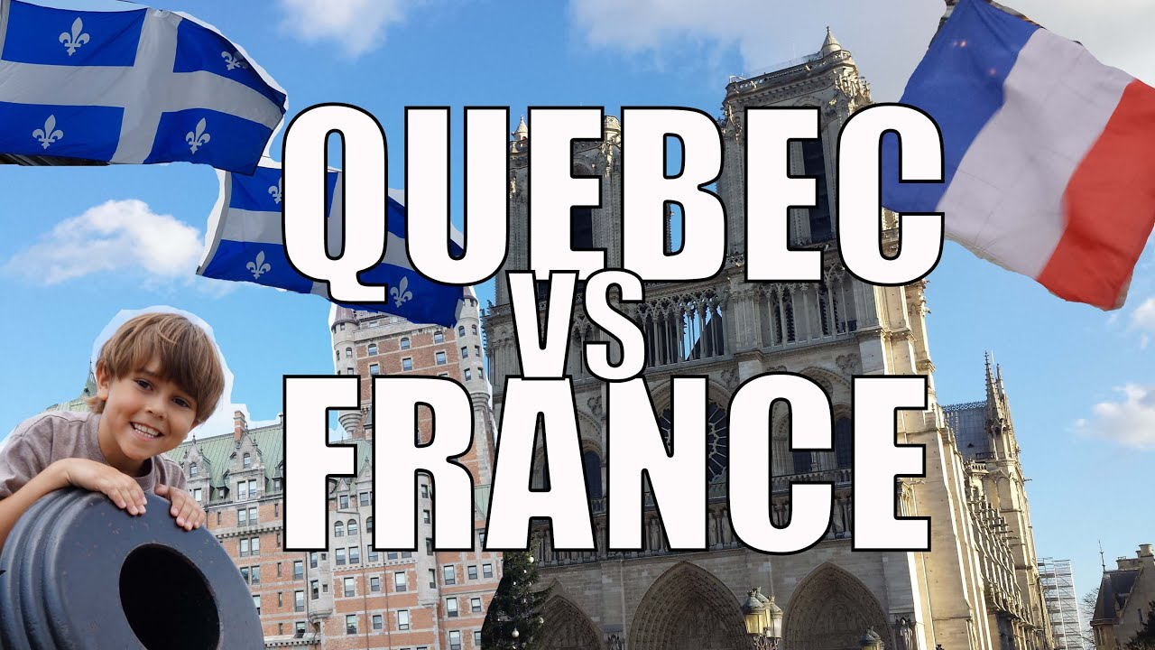 france vs quebec - differences between france  u0026 quebec french