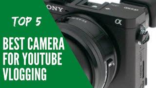 Best Camera For Youtube Vlogging 2020