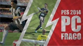 Gameplay PES 2014 - Intel HD Graphics 1000 (PC FRACO)