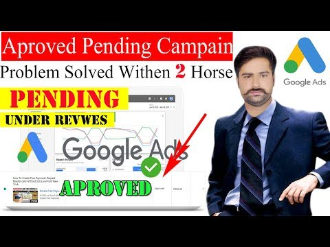 Google Adwords Campaign Under Review/Pending Approved In 2 Hours Live Proof!